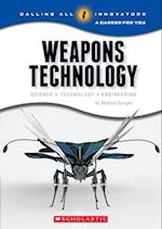 Weapons Technology (Calling All Innovators a Career for Youi)