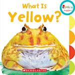 What Is Yellow? (Rookie Toddler)