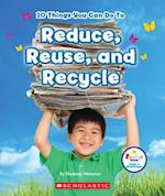 10 Things You Can Do to Reduce, Reuse, Recycle (Rookie Star Make a Difference)