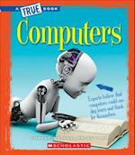 Computers (True Bookgreatest Discoveries and Discoverers)