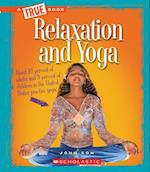 Relaxation and Yoga (True Bookhealth)