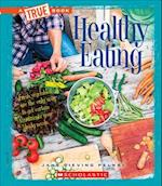 Healthy Eating (True Books)