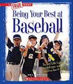 Being Your Best at Baseball (True Books)