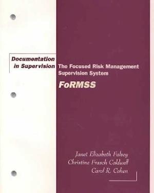 Documentation in Supervision af Christine Caldwell, Janet Elizabeth Falvey