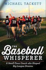 Baseball Whisperer