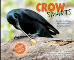 Crow Smarts (Scientists in the Field)