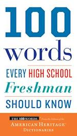 100 Words Every High School Freshman Should Know (The 100 Words)