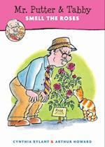 Mr. Putter & Tabby Smell the Roses (Mr. Putter and Tabby)