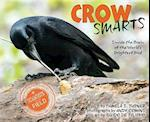 Crow Smarts (Scientists in the Field Series)