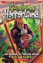 The Horror at Chiller House (Goosebumps Horrorland)