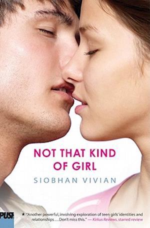 Not That Kind of Girl af Siobhan Vivian