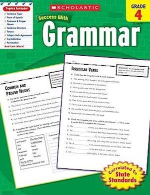 Scholastic Success With Grammar, Grade 4 af Scholastic Inc.