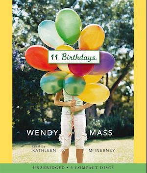 Lydbog, CD 11 Birthdays af Wendy Mass