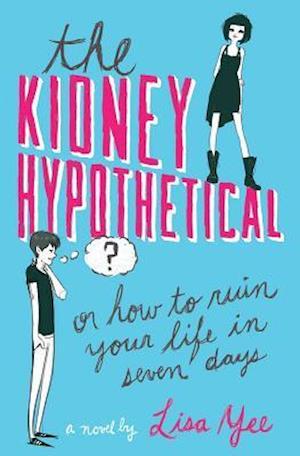 The Kidney Hypothetical af Lisa Yee