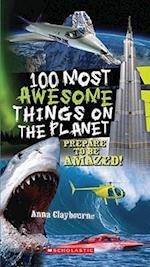 100 Most Awesome Things on the Planet af Anna Claybourne