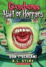 Don't Scream! (Goosebumps Horrorland)