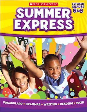 Summer Express Between Grades 5 & 6 af Jennifer Moore