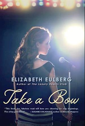Take a Bow af Elizabeth Eulberg