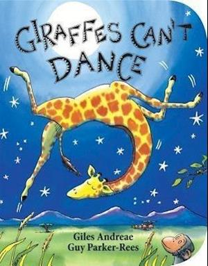 Giraffes Can't Dance af Giles Andreae, Guy Parker rees