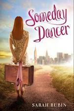 Someday Dancer af Sarah Rubin