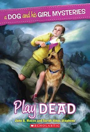 Play Dead af Sarah Hines Stephens, Jane B. Mason