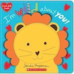 I'm Wild About You! (Heart felt Books)
