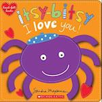Itsy-Bitsy I Love You! (Heart felt Books)