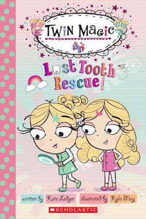 Lost Tooth Rescue! af Kate Ledger