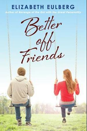 Better off Friends af Elizabeth Eulberg