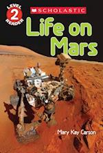Life on Mars Reader (Scholastic Reader (Level 2))