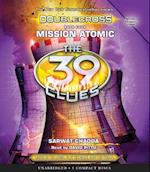 Mission Atomic (The 39 Clues Doublecross)