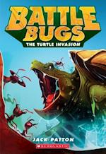 The Turtle Invasion (Battle Bugs)