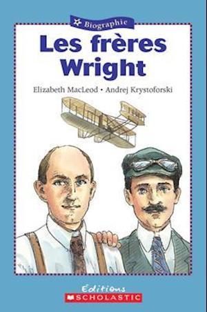 Les Freres Wright af Elizabeth MacLeod