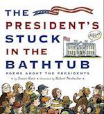 The President's Stuck in the Bathtub af Robert Neubecker, Susan Katz