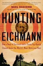 Hunting Eichmann af Neal Bascomb