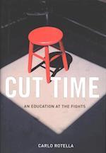 Cut Time af Carlo Rotella