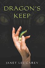 Dragon's Keep af Janet Lee Carey