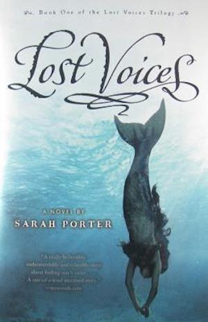Lost Voices af Sarah Porter