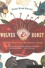 Wolves and Honey af Susan Brind Morrow