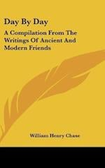 Day by Day af William Henry Chase