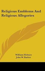 Religious Emblems and Religious Allegories af John W. Barber, William Holmes