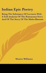 Indian Epic Poetry af Monier Williams