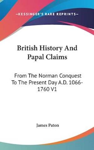 British History and Papal Claims af James Paton