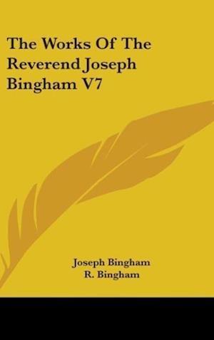 The Works of the Reverend Joseph Bingham V7 af Joseph Bingham