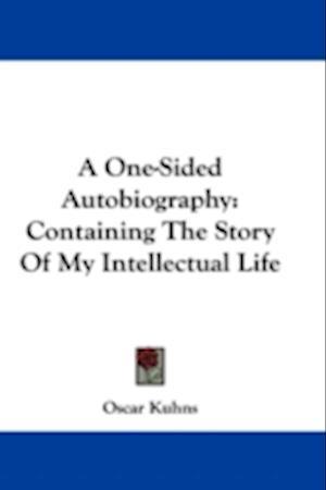 A One-Sided Autobiography af Oscar Kuhns