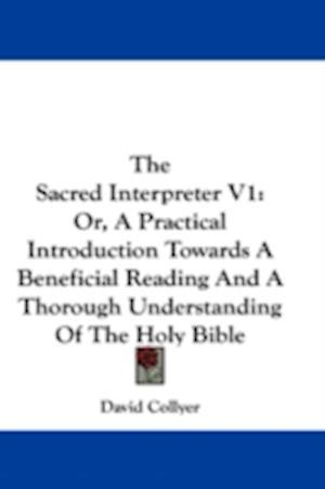 The Sacred Interpreter V1 af David Collyer