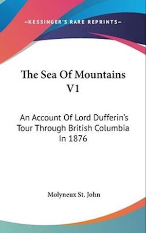 The Sea of Mountains V1 af Molyneux St John