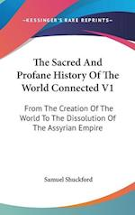 The Sacred and Profane History of the World Connected V1 af Samuel Shuckford