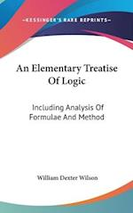 An Elementary Treatise of Logic af William Dexter Wilson