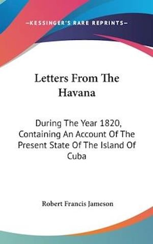 Letters from the Havana af Robert Francis Jameson